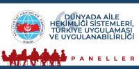 Dünyada Aile Hekimliği Sistemleri, Türkiye Uygulaması ve Uygulanabilirliği
